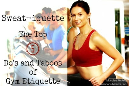 Sweat-iquette - The Top 5 Do's and Taboos of Gym Etiquette