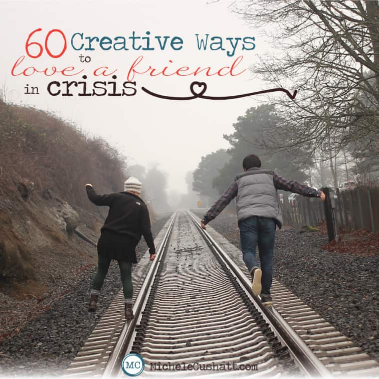 60-Creative-Ways-to-Love-Friend-In-Crisis