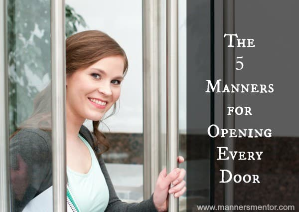 The Five Manners for Opening Every Door - www.mannersmentor.com