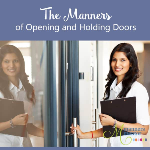 Opening and Holding the Door for Others - The Top 5 Manners