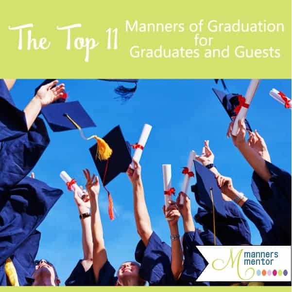 Graduation Etiquette Guide For Grads Guests Families
