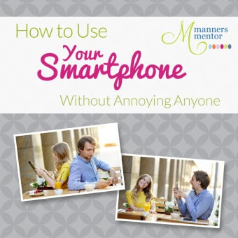 How To Use Your Smartphone Without Annoying Anyone