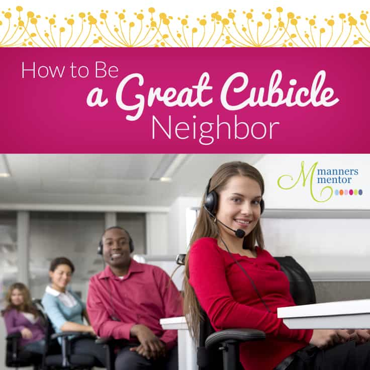 How to Be a Great Cubicle Neighbor