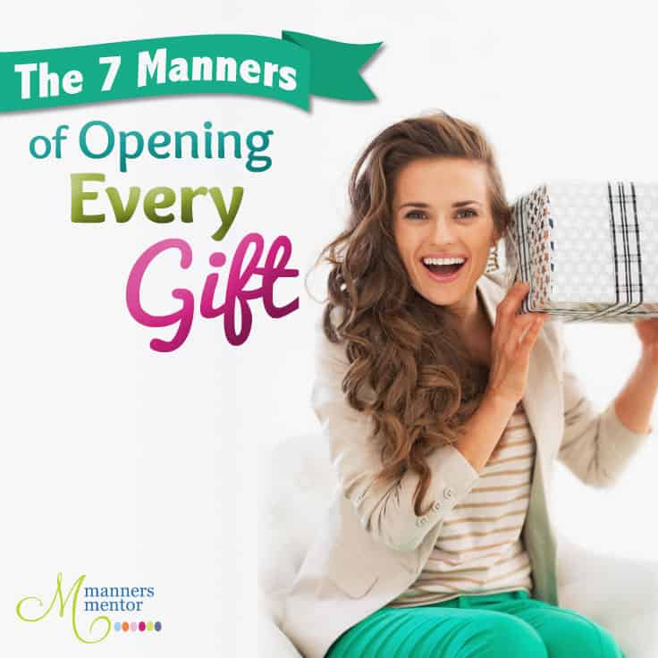 The 7 Manners of Opening Every Gift