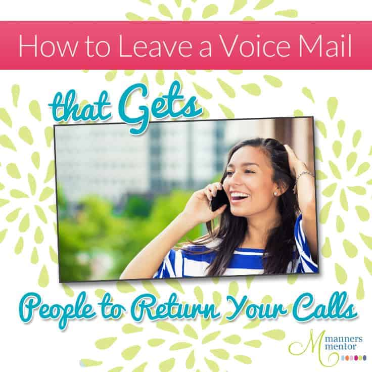 How To Leave a Voice Mail That Gets People to Return Your Calls