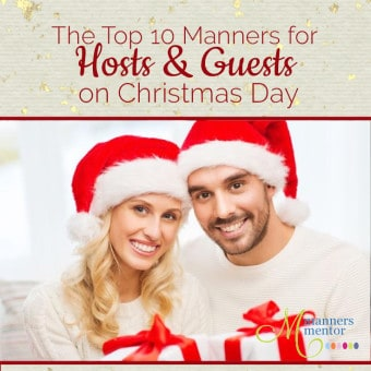 The Top 10 Manners for Hosts and Guests on Christmas Day