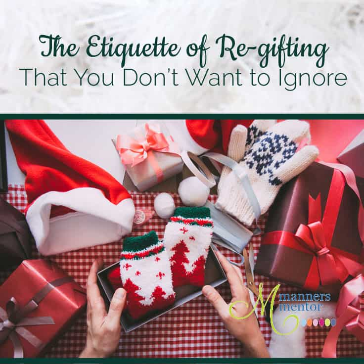 Ask Emily Post Etiquette: Re-gifting Etiquette