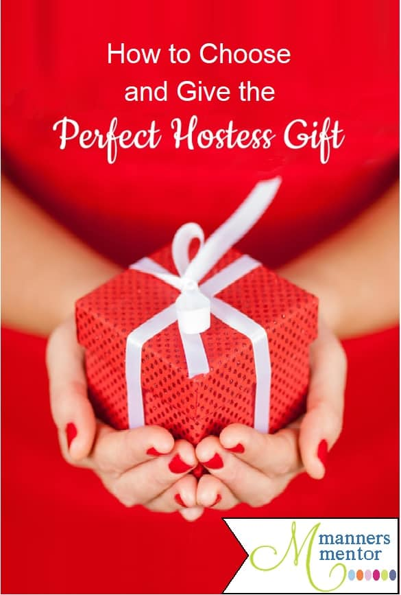 Hostess Gift Etiquette: Choosing and Giving the Perfect Gift