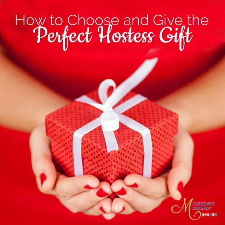 Hostess Gift Etiquette Choosing And Giving The Perfect