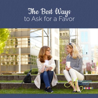 The Best Ways to Ask for a Favor