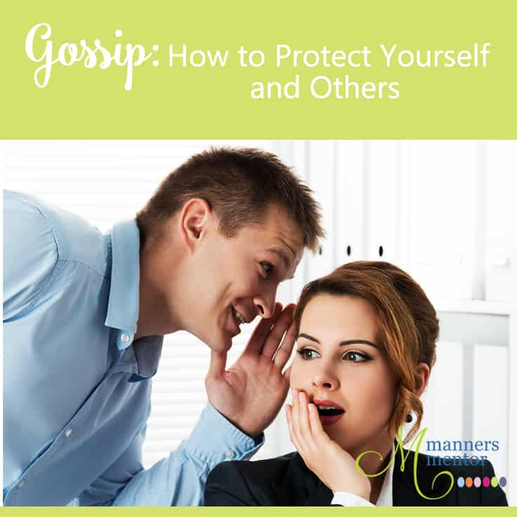 Gossip: How to Protect Yourself and Others