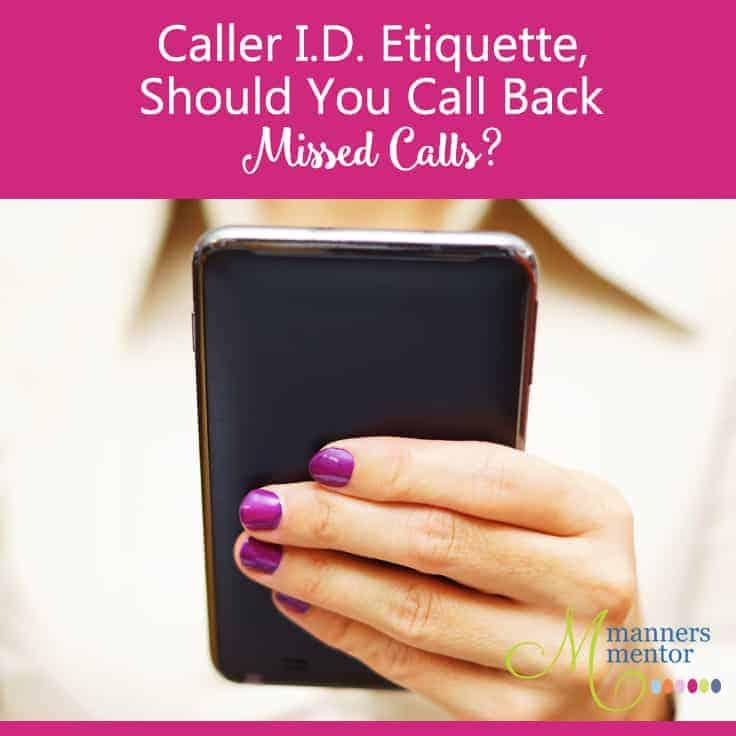 Caller I.D. Etiquette, Should You Call Back Missed Calls