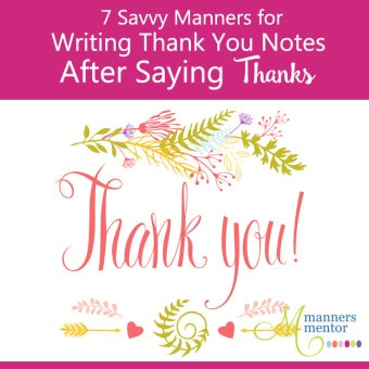7 Savvy Manners for Writing Thank you Notes After Saying Thanks