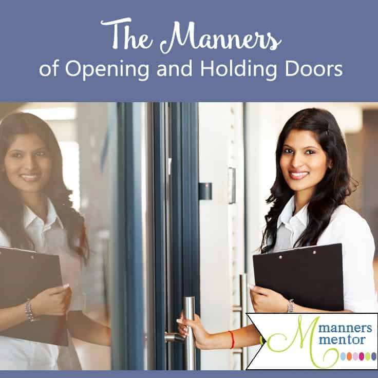 By Maralee McKee Manners Mentor  sc 1 st  Manners Mentor & Opening and Holding the Door for Others - The Top 5 Manners