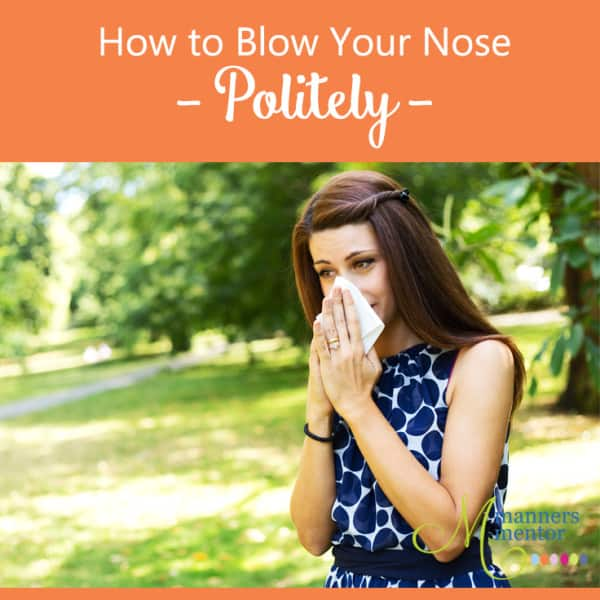 how to politely blow your nose