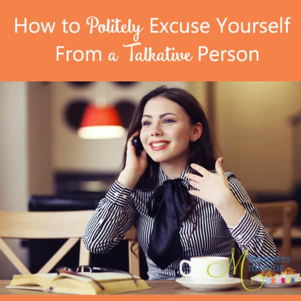 How to Excuse Yourself From a Talkative Person