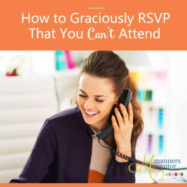 How to Graciously RSVP That You Can't Attend