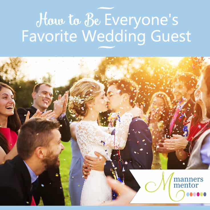 how to be everyone's favorite wedding guest