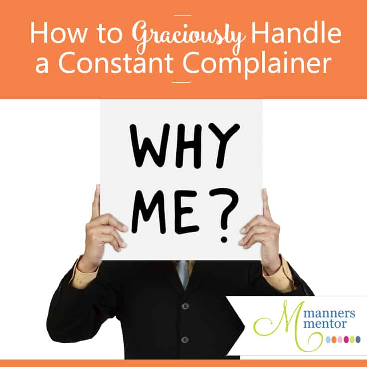 how-to-graciously-handle-constant-complainers