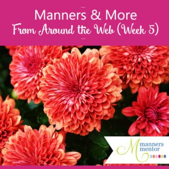 manners-and-more-from-around-the-web-week-five