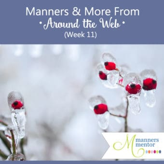 Manners & More From Around the Web (Week 11)