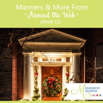 Manners and More From Around the Web (Week 12)