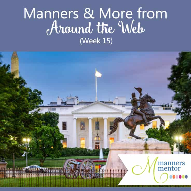 Manners and More from Around the Web — Presidential Inauguration Edition (Week 16)