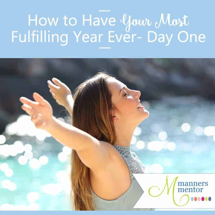 How to Have Your Most Fulfilling Year — Day One of Seven