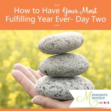 How to Have Your Most Fulfilling Year — Day Two of Seven