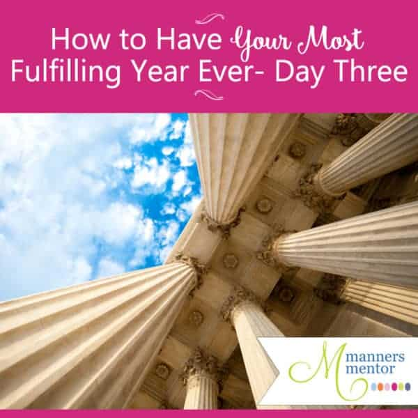 How to Have Your Most Fulfilling Year Ever — Day Three of Seven