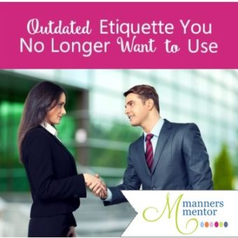 Outdated Etiquette You No Longer Want to Use