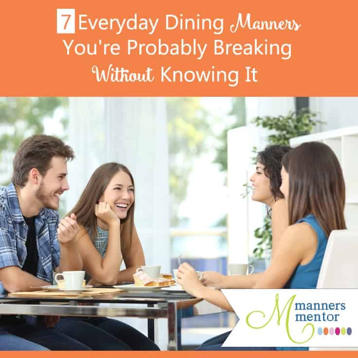 Everyday dining manners you're probably breaking without knowing it. These little-known skills will help you dine with confidence in any social or work situation from casual to formal. You deserve a seat at every table. These skills will help you know you belong there!