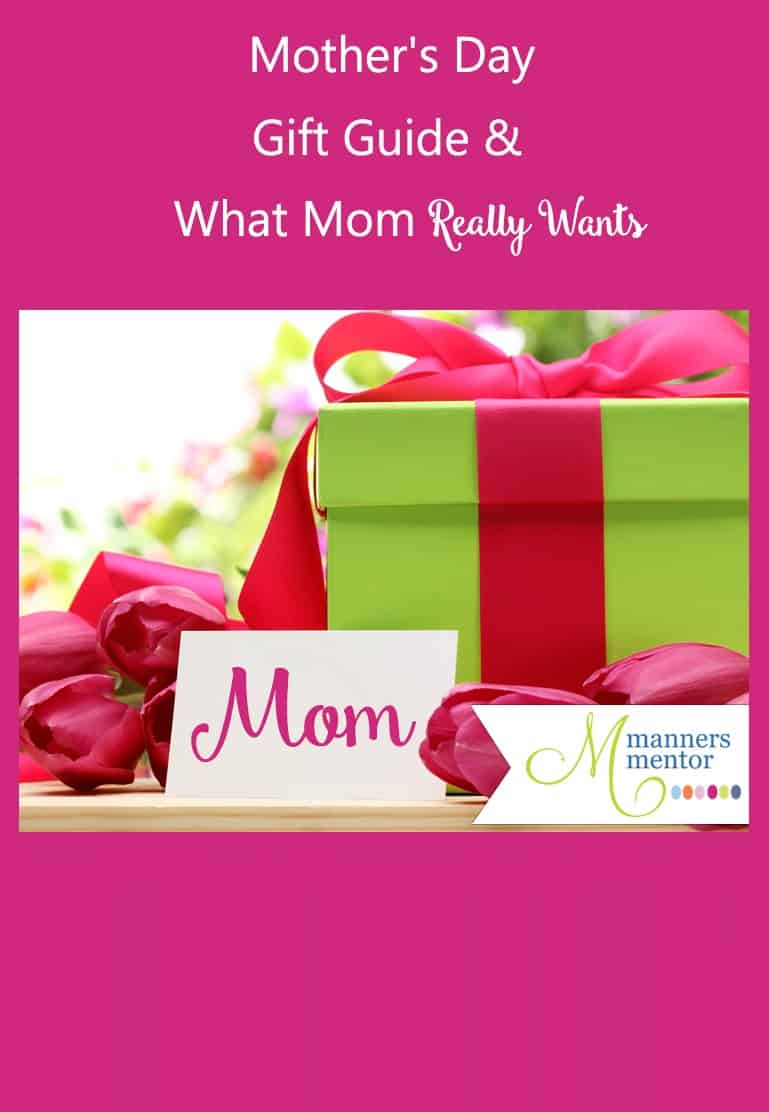Mother\'s Day Gift Guide and What Mom Really Wants