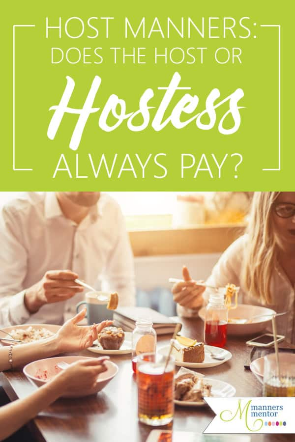 When it comes to dining etiquette and restaurant manners there's more to know that just what fork to use, there's the etiquette of who should pay the bill. Does the host or hostess always pay, or are there times when it's more polite for the guest to pay the tab? You'll find all the answers in this post for both social and business meals. #diningetiquette #diningmanners #restaurantetiquette #restaurantmanners #hostess #manners #etiquette #mannersmentor #maraleemckee