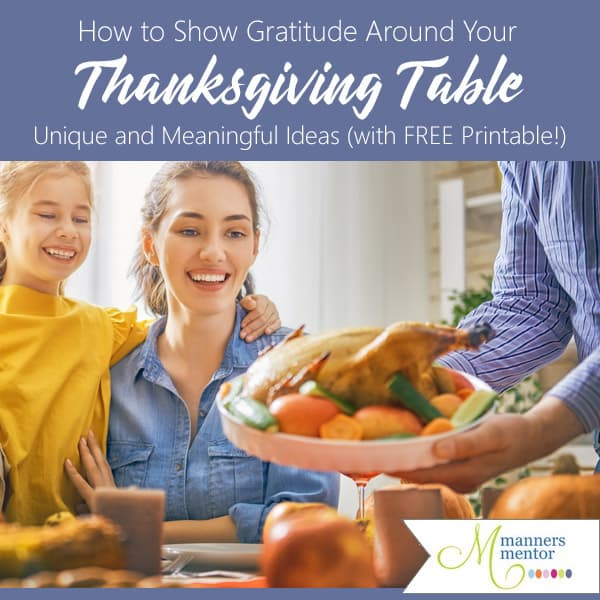 How to show thanks around the Thanksgiving Table — Six unique and memorable ideas! #Thanksgiving #GratitudeTree #GivingThanks #IdeasForShowingGratitude