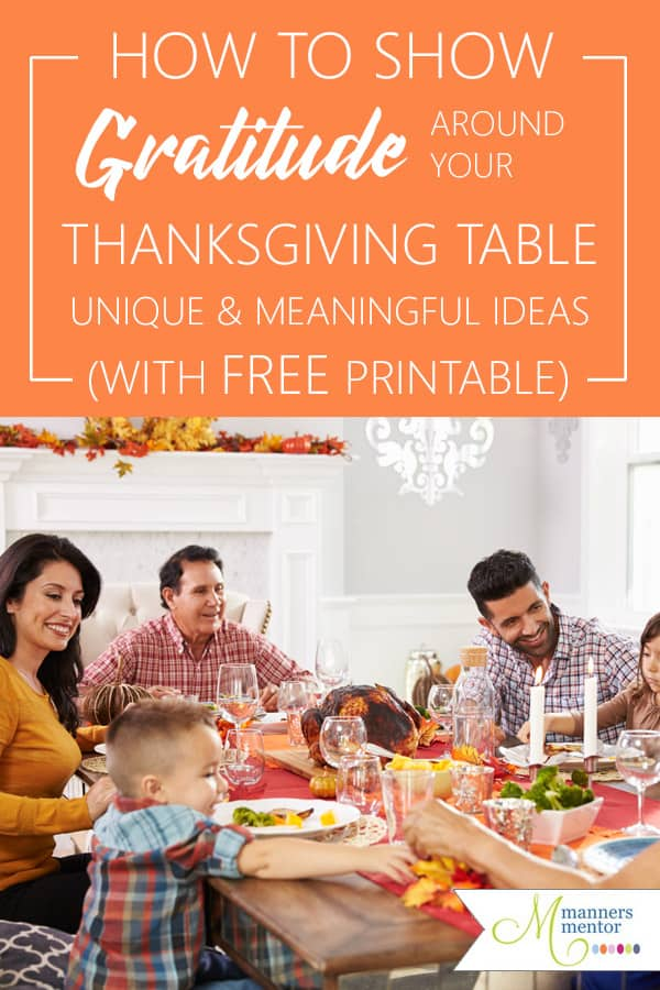How to show gratitude around the Thanksgiving table. Here are six unique and memorable ways! #Thanksgiving #ThanksgivingDinner #ShowingGratitude #ExpressingGratitude #ExpressingThanksAtThanksgiving