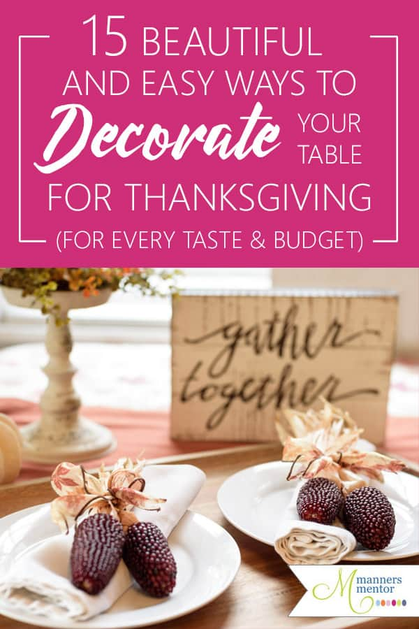 15 beautiful and easy ways to decorate your Thanksgiving table for every taste and budget